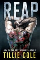 Reap - A Scarred Souls Novel ebook by