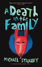 A Death in the Family ebook by Michael Stanley
