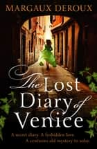 The Lost Diary of Venice ebook by