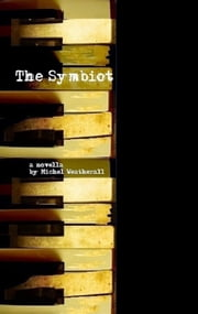 The Symbiot ebook by Michel Weatherall