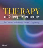 Therapy in Sleep Medicine ebook by Teri J. Barkoukis,Jean K. Matheson,Richard Ferber,Karl Doghramji