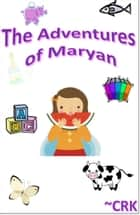 The Adventures of Maryan ebook by ~CRK