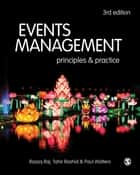 Events Management - Principles and Practice ebook by Razaq Raj, Paul Walters, Tahir Rashid