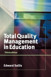 Total Quality Management in Education ebook by Sallis, Edward