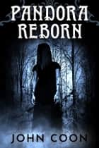 Pandora Reborn ebook by