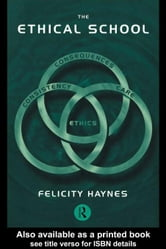The Ethical School ebook by Haynes, Felicity