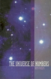 The Universe of Numbers ebook by Ruth Phelps