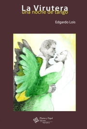 La Virutera ebook by Edgardo Lois
