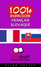 1001+ exercices Français - Slovaque ebook by Gilad Soffer
