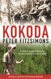 Kokoda - Younger Readers ebook by Peter FitzSimons