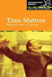 Time Matters - Making the Most of Your Day ebook by Julia Rowan