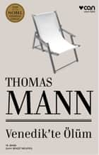 Venedik'te Ölüm ebook by Thomas Mann