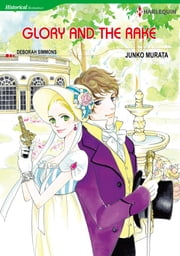 Glory and the Rake (Harlequin Comics) - Harlequin Comics ebook by Deborah Simmons, Junko Murata