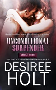 Unconditional Surrender ebook by Desiree Holt
