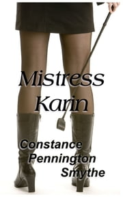 Mistress Karin ebook by Constance Pennington Smythe