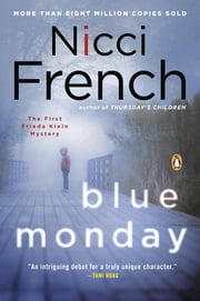 Blue Monday - A Frieda Klein Mystery ebook by Nicci French