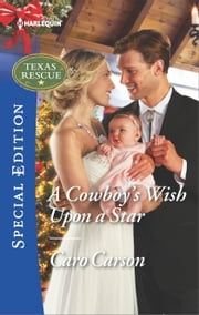 A Cowboy's Wish Upon a Star ebook by Caro Carson