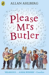 Please Mrs Butler ebook by Allan Ahlberg