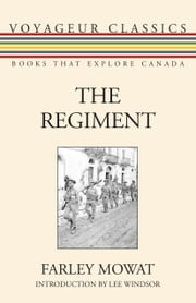 The Regiment ebook by Farley Mowat,Lee Windsor