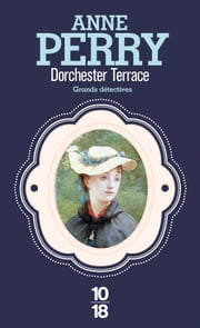 Dorchester Terrace ebook by Anne PERRY