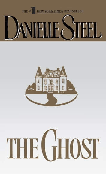 The Ghost - A Novel ebook by Danielle Steel
