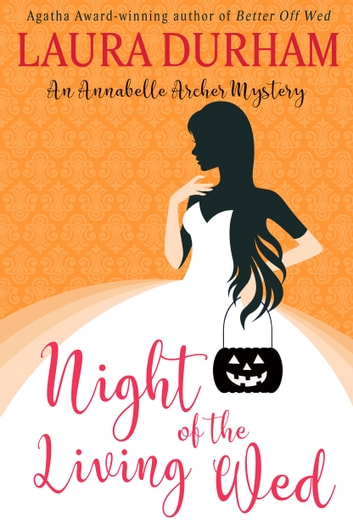 Night of the Living Wed - (A Novella) ebook by Laura Durham