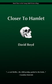 Closer To Hamlet ebook by D.K.R. Boyd