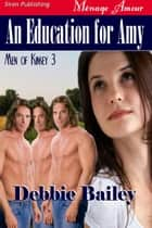 An Education for Amy ebook by Debbie Bailey
