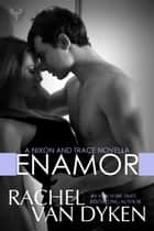 Enamor ebook by Rachel Van Dyken