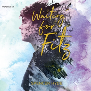 Waiting for Fitz audiobook by Spencer Hyde
