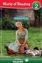 World of Reading: Cinderella: Cinderella (Live Action) Early Reader - A Disney Read-Along (Level 2) ebook by Disney Book Group