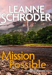 Mission Possible (A Bendersons Cozy Mystery) ebook by Leanne Schroder