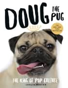 Doug the Pug ebook by Leslie Mosier