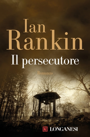 Il persecutore ebook by Ian Rankin