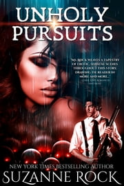 Unholy Pursuits ebook by Suzanne Rock