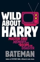 Wild About Harry ebook by