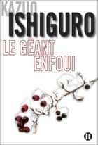Le géant enfoui ebook by Kazuo Ishiguro