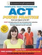 ACT: Power Practice ebook by Learning Express Editors