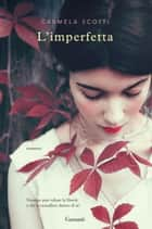 L'imperfetta ebook by Carmela Scotti