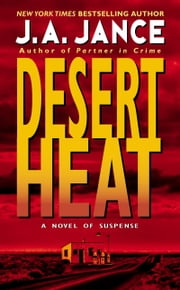 Desert Heat ebook by J. A. Jance