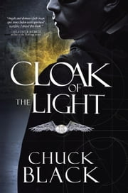 Cloak of the Light - Wars of the Realm, Book 1 ebook by Chuck Black