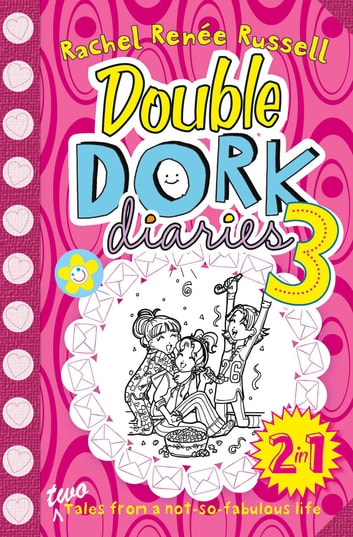 Double Dork Diaries #3 ebook by Rachel Renee Russell