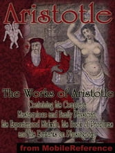 Complete Masterpiece And Family Physician: Containing His Experienced Midwife; His Book Of Problems And His Remarks On Physiognomy. Complete Edition, With Engravings (Mobi Classics) ebook by Aristotle