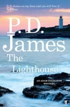 The Lighthouse eBook by P. D. James