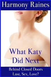 What Katy Did Next ebook by Harmony Raines