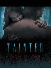 Tainted ebook by Vicky St. John