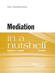 Mediation in a Nutshell ebook by Kimberlee Kovach