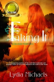Faking It - McCullough Mountain, #4 ebook door Lydia Michaels