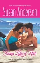 Some Like It Hot ebook by Susan Andersen
