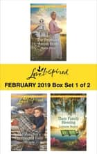 Harlequin Love Inspired February 2019 - Box Set 1 of 2 - An Anthology eBook by Marta Perry, Jill Lynn, Lorraine Beatty